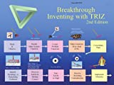 Breakthrough Inventing with TRIZ, Ball, Larry, 1932657053