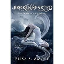 Brokenhearted - The Power of Darkness: (The Touched Paranormal Angel Romance Series, Book 3). (A Gothic Romance Based On A Norwegian Legend.)