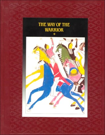The Way of the Warrior (American Indians)