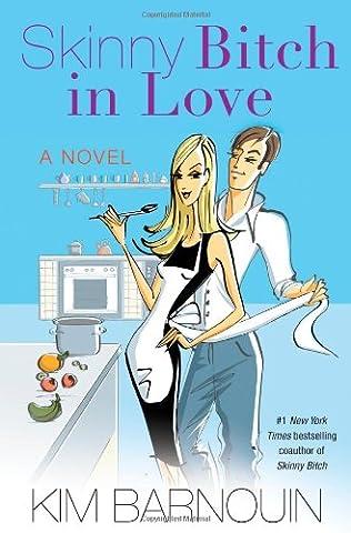book cover of Skinny Bitch in Love