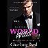 Wild World: An Alpha Billionaire Romance (Rise of the Billionaire Book 2)