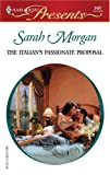 The Italian's Passionate Proposal, Sarah Morgan, 0373124376