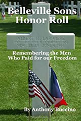 Belleville Sons Honor Roll: Remembering the men who paid for our freedom