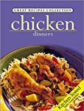 Chicken: Dinners (Great Recipes Collection)