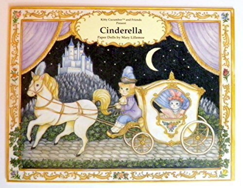 Kitty Cucumber and Friends Present; Cinderella Paper Dolls by Kitty Cucumber