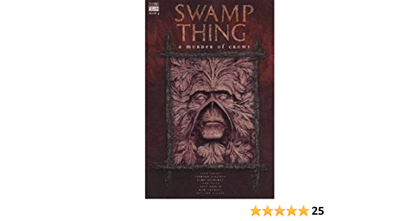 Read Swamp Thing Vol 4 A Murder Of Crows By Alan Moore