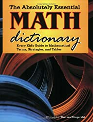 The Absolutely Essential Math Dictionary