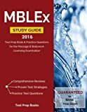 MBLEx Study Guide 2016: Test Prep Book & Practice Questions for the Massage & Bodywork Licensing Examination