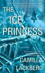 The Ice Princess: A Novel (Mistery Plus Book 1)