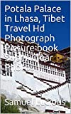 Potala Palace in Lhasa, Tibet Travel Hd Photograph Picture book Super Clear Photos