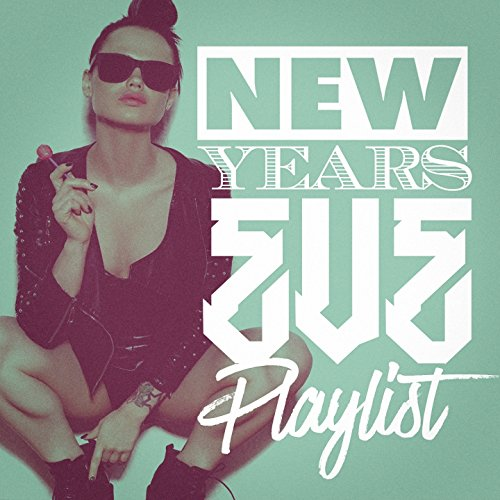 New Years Eve Playlist!