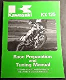 1987 KAWASAKI KX 125 MOTORCYCLE RACE,PREPARATION & TUNING SERVICE MANUAL (242)