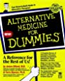 Alternative Medicine for Dummies (For Dummies Series)