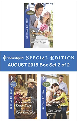 Download Harlequin Special Edition August 2015 – Box Set 2 of 2: One Night in Weaver…The Cowboy's Secret BabyFollowing Doctor's Orders Pdf