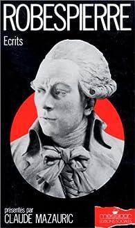 Ecrits par Maximilien Robespierre