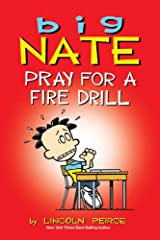 Big Nate: Pray for a Fire Drill Kindle Edition