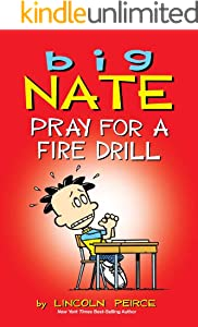 Big Nate: Pray for a Fire Drill