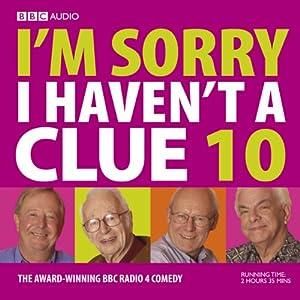 I'm Sorry I Haven't a Clue, Volume 10 Radio/TV Program