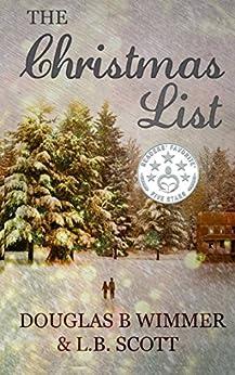 The Christmas List by [Wimmer, Douglas B, Scott, L.B.]