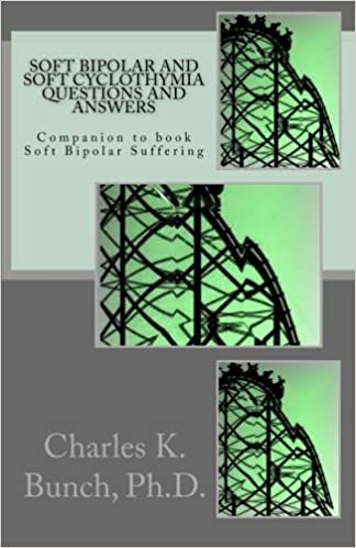 Soft Bipolar and Soft Cyclothymia Questions and Answers