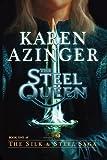 The Steel Queen, Karen Azinger, 0983516006