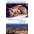 When I'm Lost: M/M Romance (Mile High Romance Book 3)