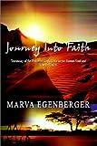Journey into Faith, Marva Egenberger, 0759670579