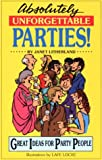 Absolutely Unforgettable Parties, Janet Litherland, 0916260631