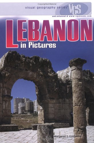 Lebanon in Pictures (Visual Geography (Twenty-First Century))