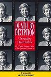 Death by Deception: Unmasking Heart Failure