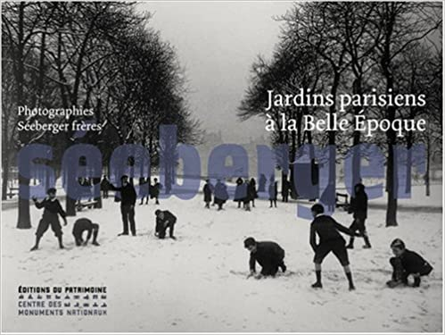 Lire en ligne Jardins parisiens à la Belle Epoque : Photographies Séeberger frères pdf