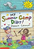 My Summer Camp Diary, Stephanie Calmenson, 0590483986