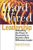 Hardwired Leadership, Roger R. Pearman, 0891061169