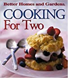 Cooking for Two, Better Homes and Gardens, 0696213443