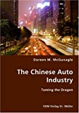 The Chinese Auto Industry: Taming the Dragon