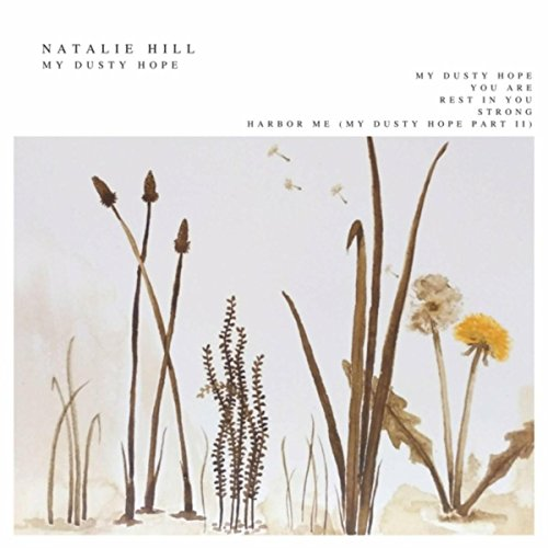 Natalie Hill - My Dusty Hope (2018)