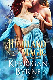 The Complete Highland Magic Collection (The Highland Magic Series)