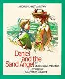 Daniel and the Sand Angel, Debbie S. Anderson, 0936417110