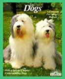 img - for Dogs: How to Take Care of Them and Understand Them/With Color Photographs (Complete Pet Owner's Manual) book / textbook / text book