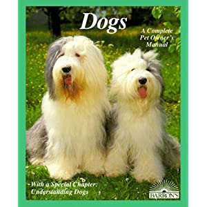 Dogs: How to Take Care of Them and Understand Them/With Color Photographs (Complete Pet Owner's Manual) 6