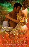 Sweet as the Devil, Susan Johnson, 042524041X