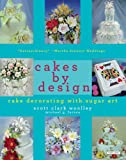 Cakes by Design, Scott Clark Woolley and Michael G. Farace, 1585673331