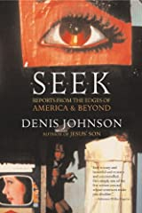 Seek: Reports from the Edges of America & Beyond Kindle Edition
