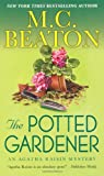 The Potted Gardener: An Agatha Raisin Mystery (Agatha Raisin Mysteries)