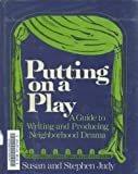Putting on a Play, Susan Judy and Stephen Judy, 0684174529
