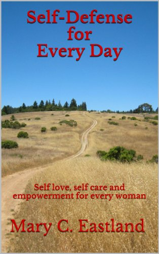 Self Defense For Every Day by [Eastland, Mary C.]