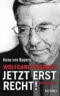 wolfgang bosbach jetzt erst recht die biografie - Wolfgang Schuble Lebenslauf