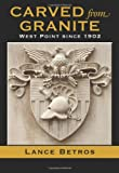 Book cover for Carved from Granite: West Point since 1902