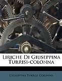 Liriche Di Giuseppina Turrisi-Colonn, Giuseppina Turrisi Colonna, 1286800072
