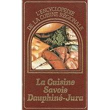 La cuisine Savoie Dauphiné-Jura